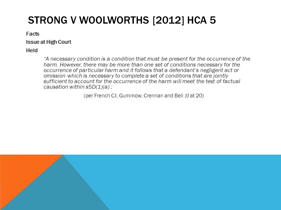 Strong v Woolworths [2012] hca 5